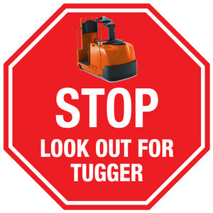 Stop: Look Out for Tugger - Floor Sign