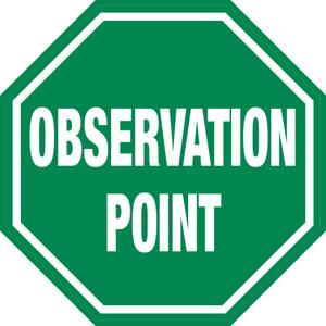 Observation Point (Green) - Floor Sign