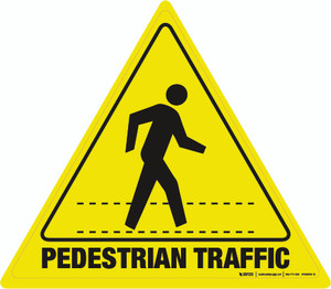 Pedestrian Traffic - Floor Sign