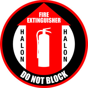 Fire Extinguisher (Halon) Do Not Block - Floor Sign