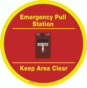 Emergency Pull Station - Keep Area Clear - Floor Sign
