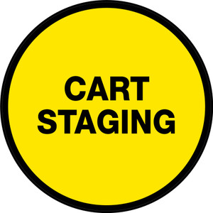 Cart Staging (Yellow Circle) - Floor Sign