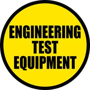 Engineering Test Equipment (Yellow Circle) - Floor Sign