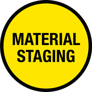 Material Staging (Yellow Circle) - Floor Sign