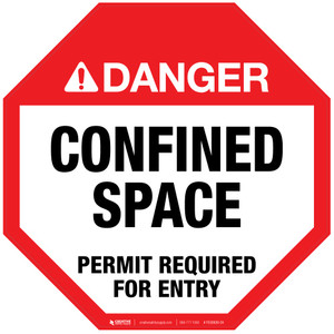 Danger: Confined Space - Permit Required for Entry - Floor Sign