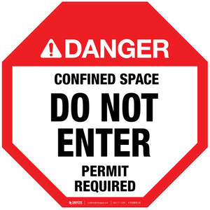 Danger: Confined Space - Do Not Enter - Permit Required - Floor Sign