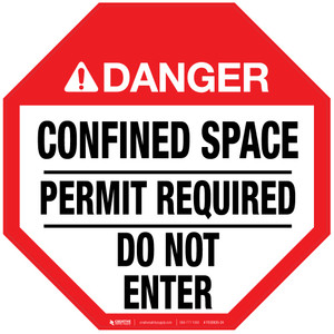 Danger: Confined Space - Permit Required - Do Not Enter - Floor Sign