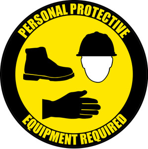 PPE Required - Hard Hat, Shoes, Gloves - Floor Sign