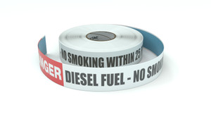 Danger: Diesel Fuel - No Smoking Within 25 Feet Of This Line - Inline Printed Floor Marking Tape