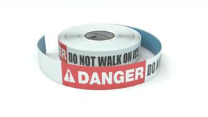 Danger: Do Not Walk On Ice - Inline Printed Floor Marking Tape