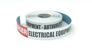 Danger: Electrical Equipment - Authorized Personnel Only - Inline Printed Floor Marking Tape