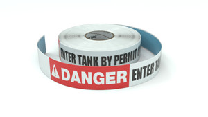 Danger: Enter Tank By Permit Only - Inline Printed Floor Marking Tape