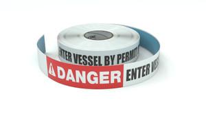 Danger: Enter Vessel By Permit Only - Inline Printed Floor Marking Tape