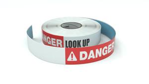 Danger: Look Up - Inline Printed Floor Marking Tape