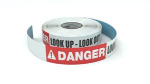 Danger: Look Up - Look Out - Inline Printed Floor Marking Tape
