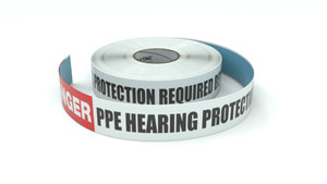 Danger: PPE Hearing Protection Required Beyond This Point - Inline Printed Floor Marking Tape