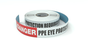 Danger: PPE Eye Protection Required In This Area - Inline Printed Floor Marking Tape
