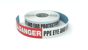 Danger: PPE Eye And Ear Protection Required - Inline Printed Floor Marking Tape