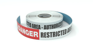 Danger: Restricted Area - Authorized Personnel - Inline Printed Floor Marking Tape