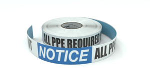 Notice: All PPE Required Beyond This Point - Inline Printed Floor Marking Tape