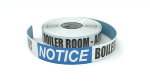 Notice: Boiler Room - Authorized Personnel Only - Inline Printed Floor Marking Tape