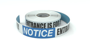 Notice: Entrance Is For Employees Only - Inline Printed Floor Marking Tape