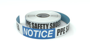 Notice: PPE Safety Shoes Required in This Area - Inline Printed Floor Marking Tape