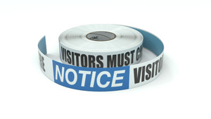 Notice: Visitors Must Check In Here - Inline Printed Floor Marking Tape