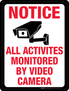 Notice: All Activities Monitored by Video Camera - Floor Sign