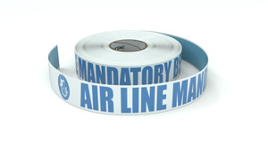 ANSI: Air Line Mandatory Beyond This Point - Inline Printed Floor Marking Tape