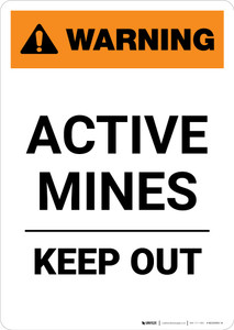 Warning: Active Mines - Keep Out - Portrait Wall Sign