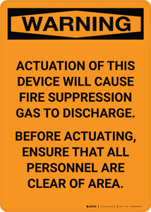 Warning: Acuation of This Device Wil cause Fire Suppression - Portrait Wall Sign