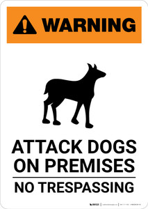 Warning: Attack Dogs On Premises - No Trespassing with Icon - Portrait Wall Sign