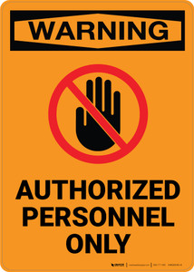 Warning: Authorized Personnel Only with Icon - Portrait Wall Sign