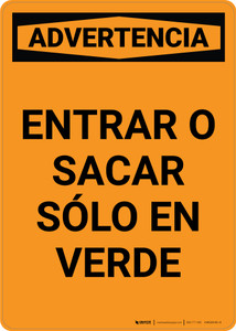 Warning: Back In Pull Out On Green Only - Spanish - Portrait Wall Sign