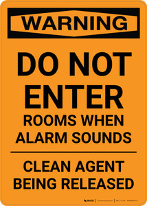 Warning: Do Not Enter Rooms When Alarm Sounds - Clean Agent Released - Portrait Wall Sign