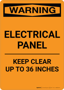 Warning: Electrical Panel - Keep Clear 36 Inches - Portrait Wall Sign
