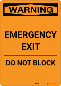 Warning: Emergency Exit - Do Not Block - Portrait Wall Sign