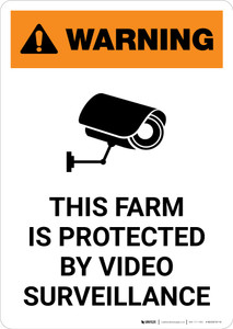 Warning: Farm Is Protected By Video Surveillance with Icon - Portrait Wall Sign