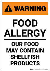Warning: Food Allergy - Food May Contain Shellfish Products - Portrait Wall Sign