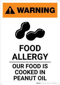 Warning: Food Allergy - Our Food is Cooked in Peanut Oil with Icon - Portrait Wall Sign