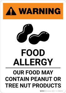 Warning: Food Allergy - Our Food May Contain Peanut Tree Nut Products with Icon - Portrait Wall Sign