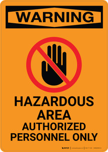 Warning: Area Authorized Personnel Only with Icon - Portrait Wall Sign