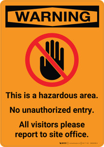 Warning: This is a Hazardous Area - No Unauthorized Entry with Icon - Portrait Wall Sign