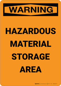 Warning: Hazardous Material Storage Area - Portrait Wall Sign