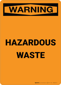 Warning: Hazardous Waste - Portrait Wall Sign