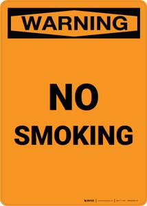 Warning: No Smoking - Portrait Wall Sign