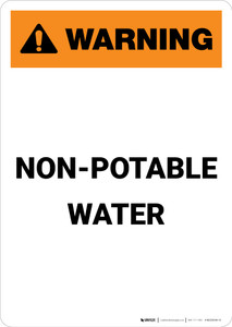 Warning: Non Potable Water - Portrait Wall Sign
