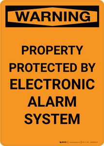 Warning: Property Protected By Electronic Alarm System - Portrait Wall Sign