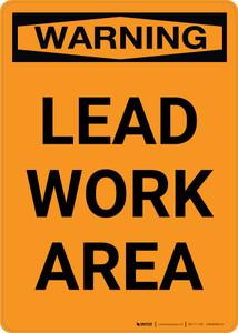 Warning: Lead Work Area - Portrait Wall Sign